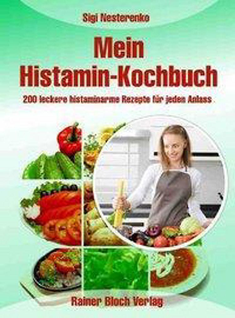 Mein Histamin-Kochbuch Buch versandkostenfrei bei Weltbild ...
