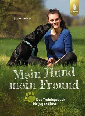 Mein Hund - mein Freund - Justina Lempe  