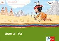 Mein Indianerheft: Lesen A 1/2