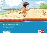Mein Indianerheft: Richtig rechnen, Klasse 1 -  pdf epub