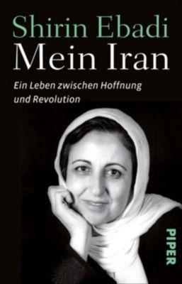 Mein Iran - Shirin Ebadi |