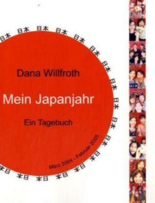 Mein Japanjahr - Dana Willfroth pdf epub