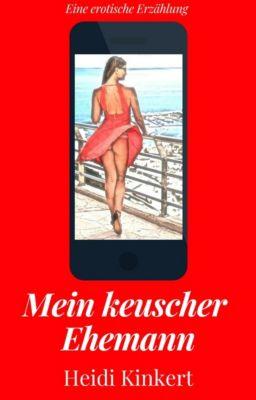Mein keuscher Ehemann, Heidi Kinkert