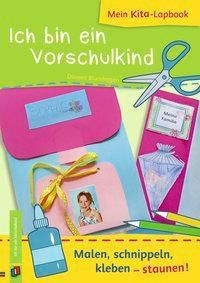 Mein Kita-Lapbook: Ich bin ein Vorschulkind, Doreen Blumhagen