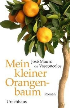 Mein kleiner Orangenbaum - Jose M. de Vasconcelos  
