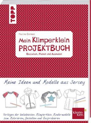 Mein Klimperklein Projektbuch. Gestalten, Planen und Ausmalen - Pauline Dohmen |