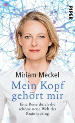 Mein Kopf gehört mir, Miriam Meckel