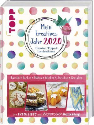 Mein kreatives Jahr 2020. Termine, Tipps & Inspirationen - frechverlag |