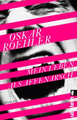 Mein Leben als Affenarsch, Oskar Roehler