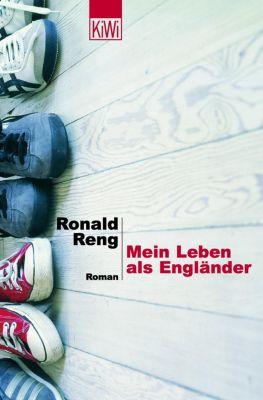 Mein Leben als Engländer, Ronald Reng