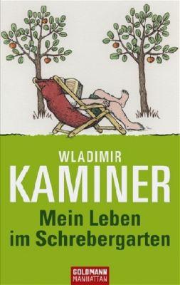 Mein Leben im Schrebergarten, Wladimir Kaminer