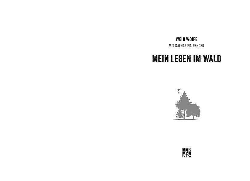 Mein Leben Im Wald Buch Von Woid Woife Versandkostenfrei Bei