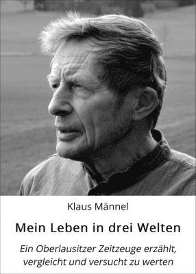 Mein Leben in drei Welten, Klaus Männel