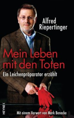 Mein Leben mit den Toten, Alfred Riepertinger