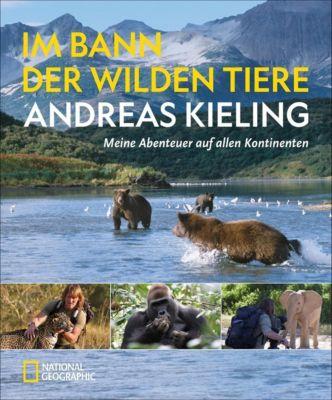 Mein Leben mit wilden Tieren, Andreas Kieling