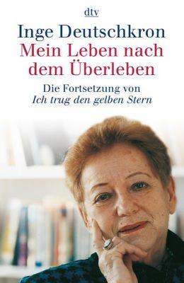 Mein Leben nach dem Überleben, Inge Deutschkron