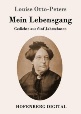 Mein Lebensgang, Louise Otto-Peters