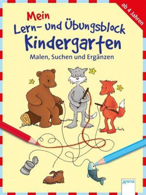 Mein Lern- und Übungsblock Kindergarten: Malen, Suchen und Ergänzen, Carola Schäfer