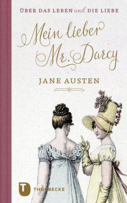 Mein lieber Mr. Darcy, Jane Austen