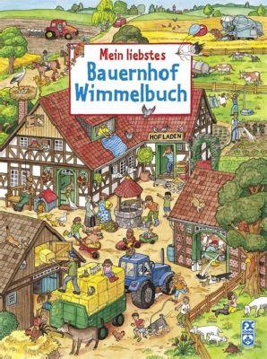 Mein liebstes Bauernhof-Wimmelbuch, Julia Straus
