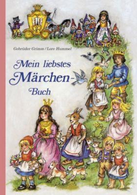 Mein liebstes Märchenbuch, Jacob Grimm, Wilhelm Grimm, Lore Hummel