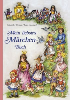 Mein liebstes Märchenbuch, Jacob Grimm, Wilhelm Grimm