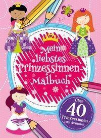Mein liebstes Prinzessinnen Malbuch