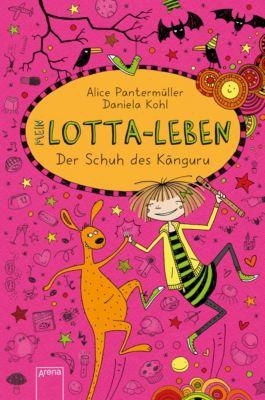 Mein Lotta-Leben (10). Der Schuh des Känguru, Alice Pantermüller