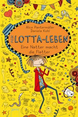 Mein Lotta-Leben (12). Eine Natter macht die Flatter, Alice Pantermüller