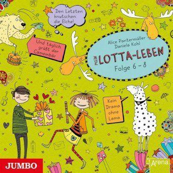 Mein Lotta-Leben, 3 Audio-CDs, Alice Pantermüller
