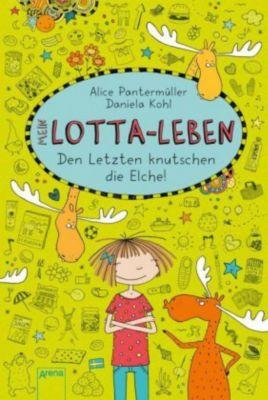 Mein Lotta-Leben Band 6: Den Letzten knutschen die Elche!, Alice Pantermüller