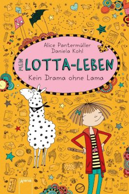 Mein Lotta-Leben Band 8: Kein Drama ohne Lama, Alice Pantermüller, Daniela Kohl