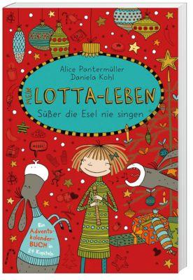 Mein Lotta-Leben - Süßer die Esel nie singen, Alice Pantermüller
