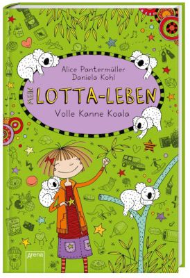 Mein Lotta-Leben - Volle Kanne Koala, Alice Pantermüller
