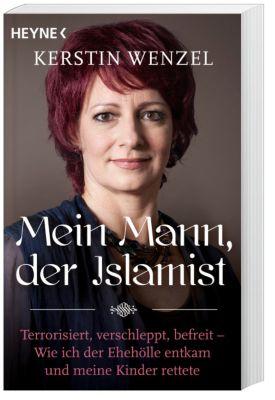 Mein Mann, der Islamist, Kerstin Wenzel