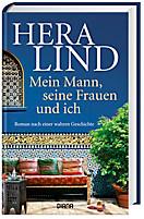 Mein Mann, seine Frauen und ich, Hera Lind