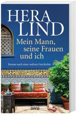 Mein Mann, seine Frauen und ich - Hera Lind pdf epub
