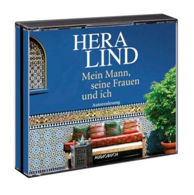 Mein Mann, seine Frauen und ich, 4 Audio-CDs, Hera Lind