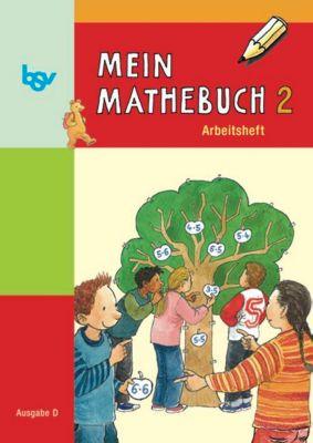 Mein Mathebuch, Ausgabe D Grundschule: 2. Schuljahr, Arbeitsheft