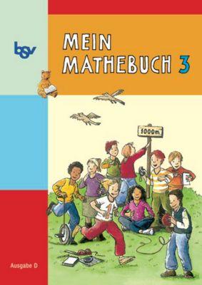 Mein Mathebuch, Ausgabe D Grundschule: 3. Schuljahr, Schülerbuch