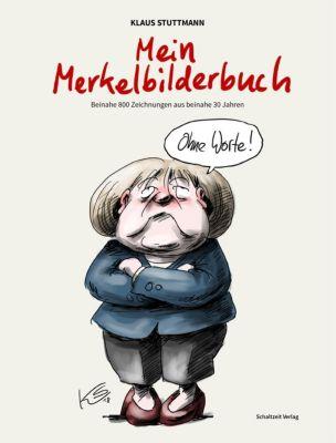 Mein Merkel-Bilderbuch - Klaus Stuttmann |