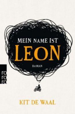 Mein Name ist Leon - Kit de Waal |