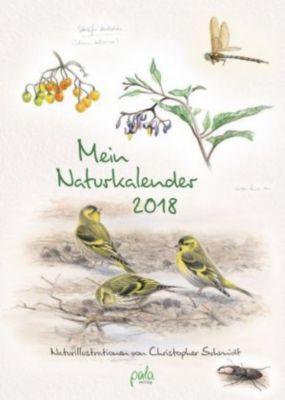 Mein Naturkalender 2018, Christopher Schmidt
