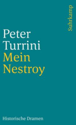 Mein Nestroy, Peter Turrini