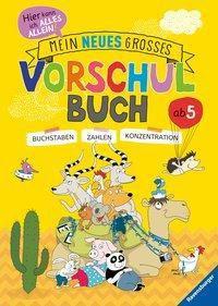 Mein neues großes Vorschulbuch, Kirstin Jebautzke