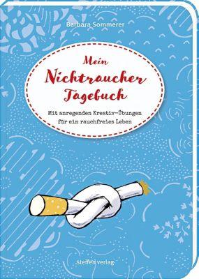 Mein Nichtraucher-Tagebuch - Barbara Sommerer |