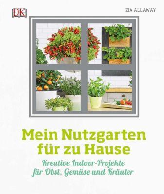 Mein Nutzgarten für zu Hause - Zia Allaway pdf epub