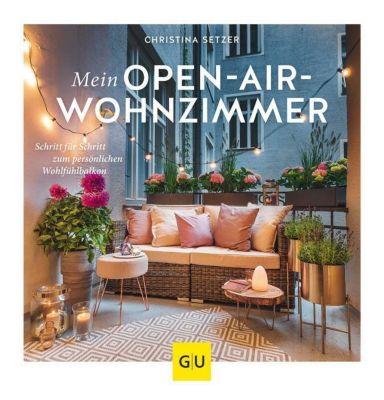 Mein Open-Air-Wohnzimmer - Christina Setzer pdf epub