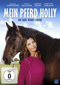 Mein Pferd Holly - Die Liebe meines Lebens, N, A
