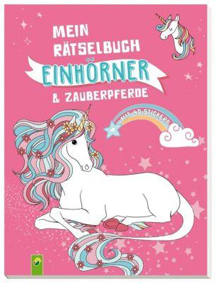 Mein Rätselbuch Einhörner & Zauberpferde